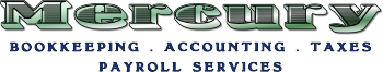 Mercury Bookkeeping, Accounting, Taxes and Payroll services
